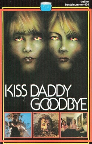 Kiss Daddy Goodbye (1981)