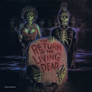The Return of the Living Dead (1985): Soundtrack