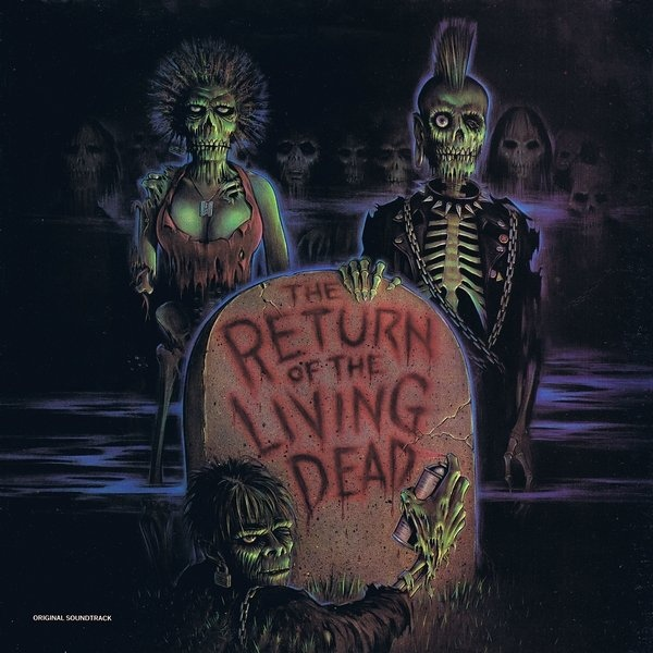 The Return of the Living Dead (1985) Soundtrack